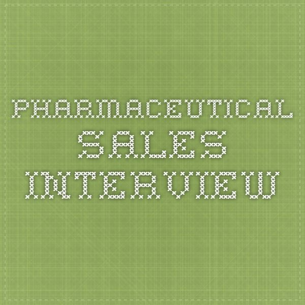 Pharmaceutical Sales Interview