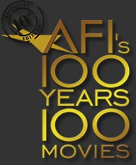 AFI'S 100 YEARS...100 MOVIES - 10TH ANNIVERSARY EDITION.  My mom and I are going through the whole list!