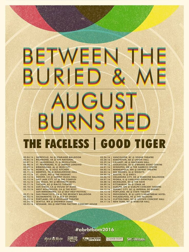 Between The Buried And Me / August Burns Red en tournée américaine en 2016  Between The Buried And Me and August Burns Red announce co-headline North American Tour   Between The Buried And Me and August Burns Red are joining forces for a North American tour that kicks off on March 4th in Sayreville, NJ at Starland Ballroom. With additional support from The Faceless and Good Tiger, the tour will wrap up in New York, NY on April 17th at Webster Hall.