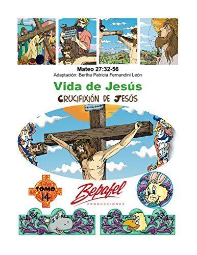 Vida de Jesús-Crucifixión de Jesús: Tomo 14 (Spanish Edit... https://www.amazon.com/dp/B01MSKAGC9/ref=cm_sw_r_pi_dp_x_tMTTybY27XR5K