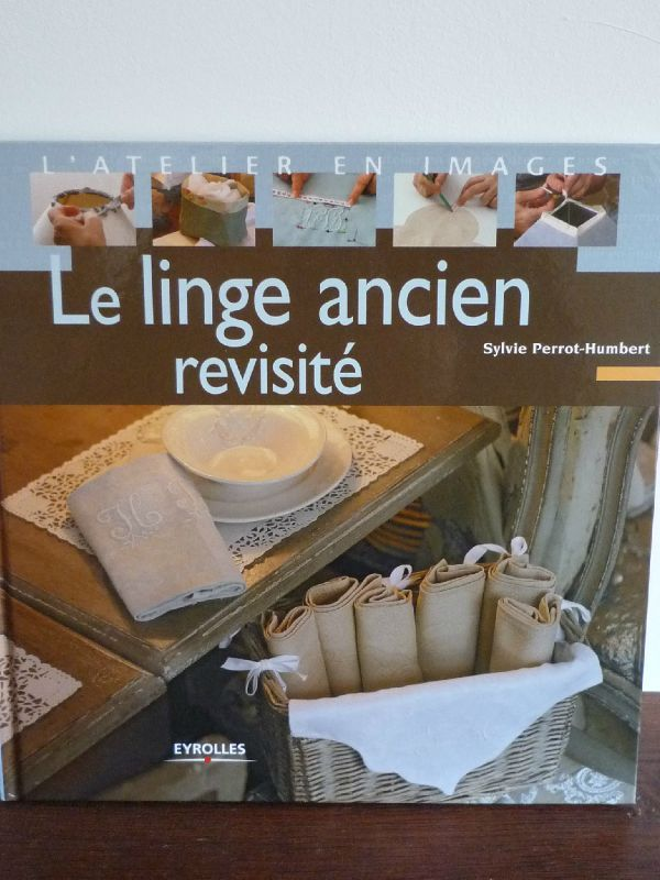 Linge ancien revisit� : De Sylvie Perrot- Humbert.