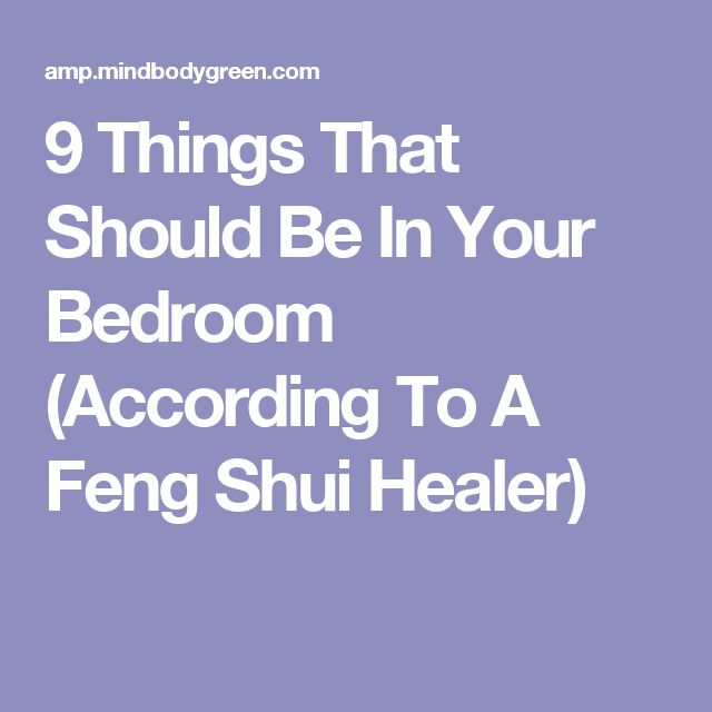 Feng Shui Master Bedroom Ideas: Feng Shui For Your Bedroom: What To Do & What Not To Do