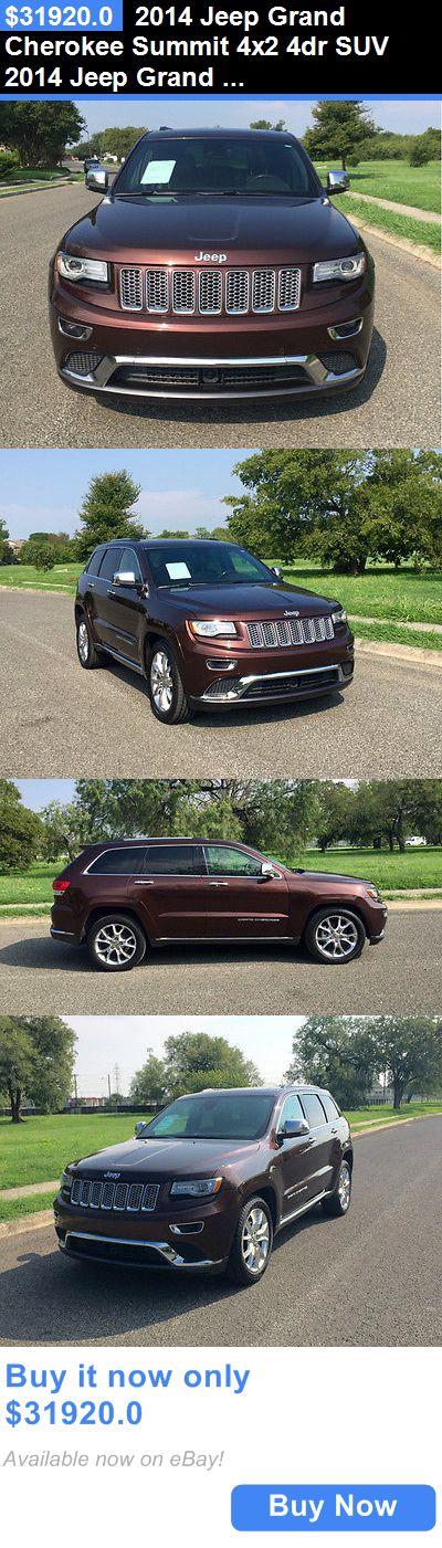 SUVs: 2014 Jeep Grand Cherokee Summit 4X2 4Dr Suv 2014 Jeep Grand Cherokee Summit 4X2 4Dr Suv BUY IT NOW ONLY: $31920.0