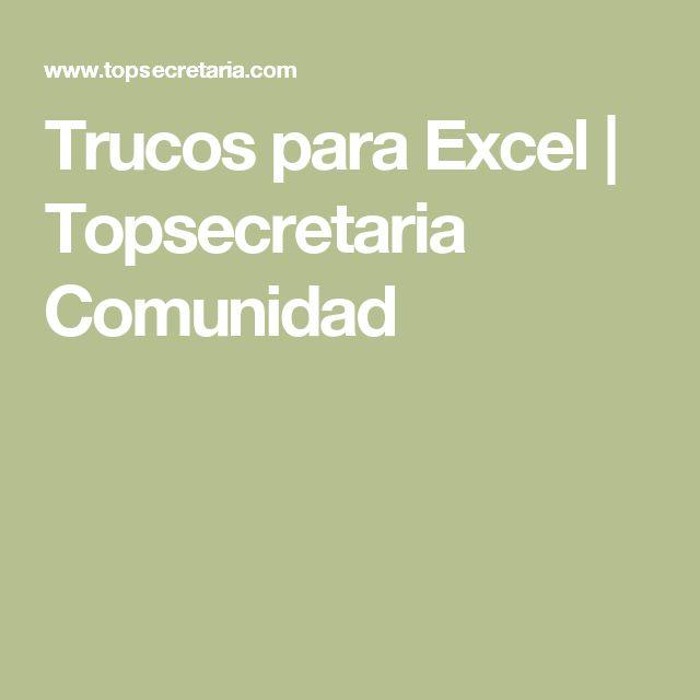 Trucos para Excel | Topsecretaria Comunidad