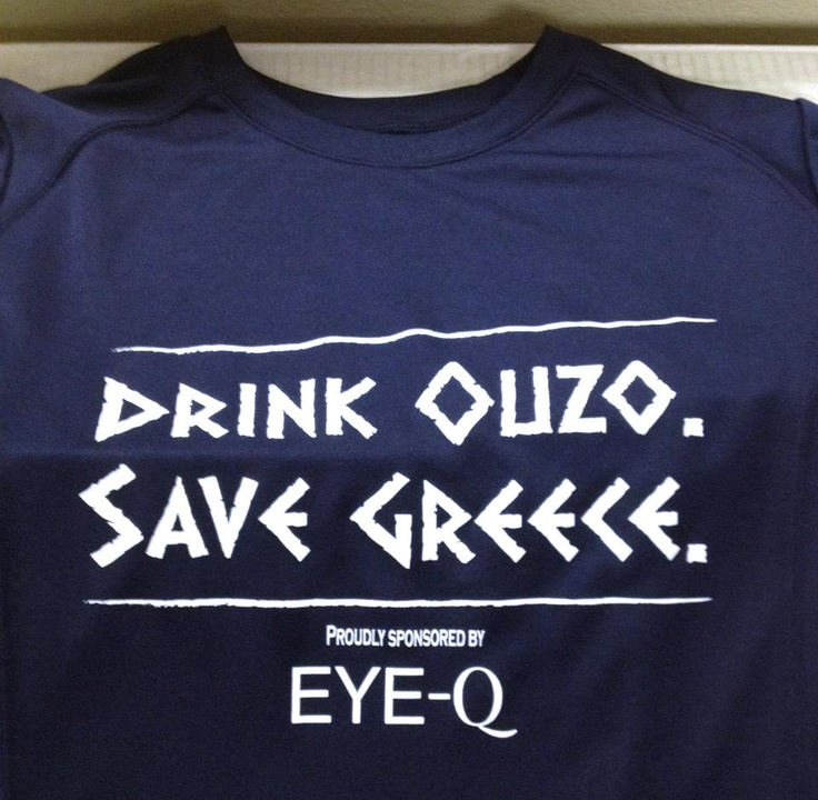 Drink Ouzo Save Greece!