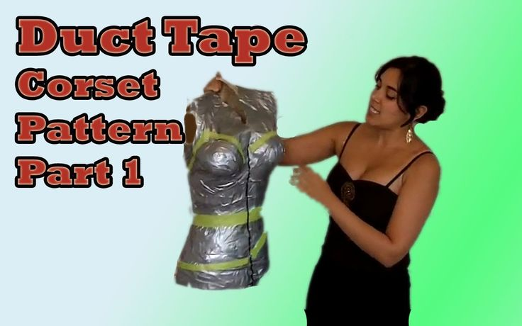 Custom Corset Pattern using Duct Tape (+playlist)    I've done this on myself and it works!