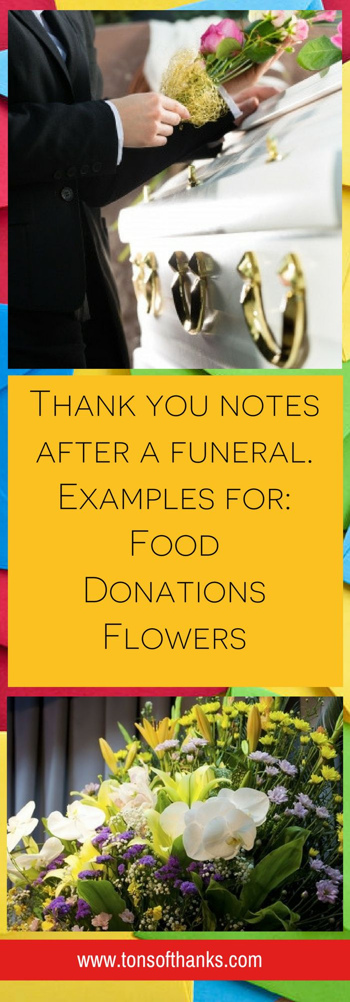 Thank you note wording examples for after funeral for flowers, donations, and food examples for helping you know what to say in your thank-you notes!