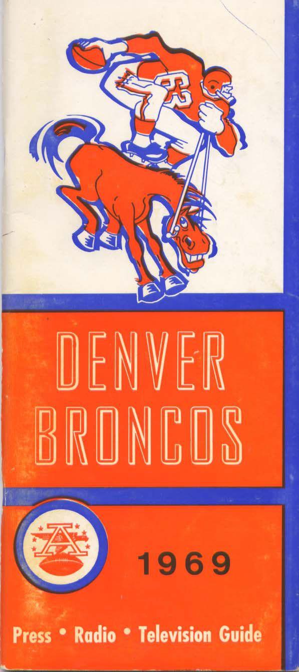 Media Guide 1969 // 1969 (5-8-1) // Head Coach: Lou Saban // AFL West Finish: 4th // Home Stadium: Mile High Stadium
