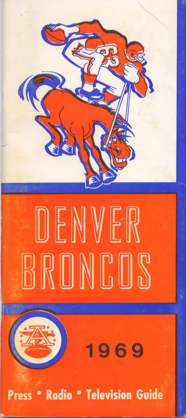 Media Guide 1969 // 1969 (5-8-1) // Head Coach: Lou Saban // AFL West Finish: 4th // Home Stadium: Mile High Stadium