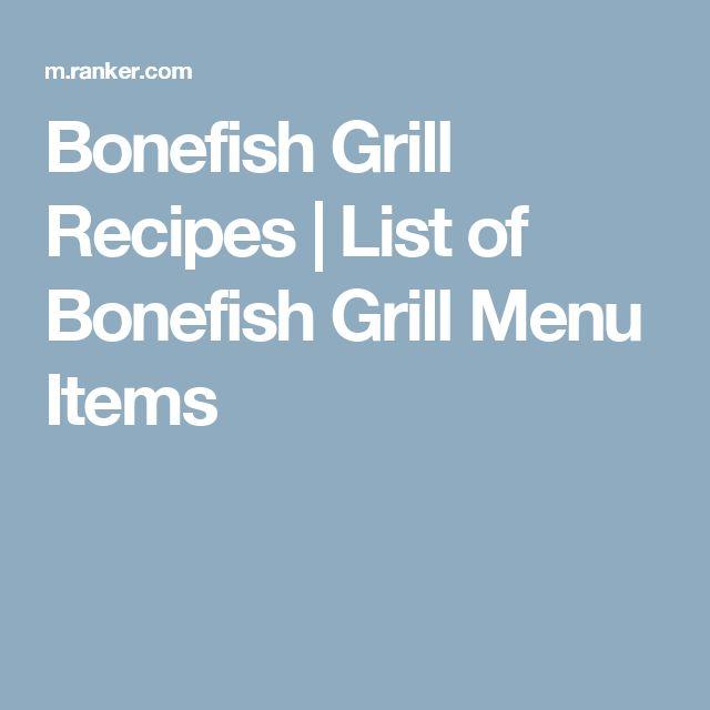 Bonefish Grill Recipes | List of Bonefish Grill Menu Items