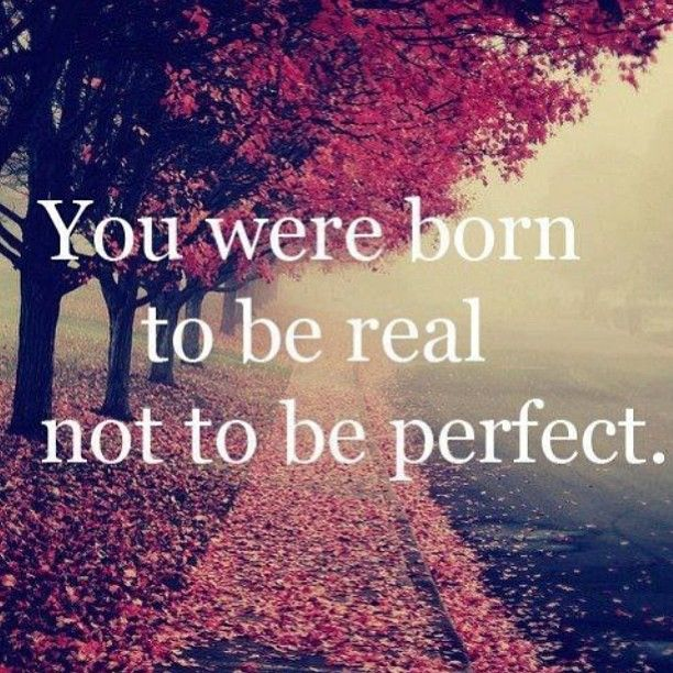 """""""Lighten up on yourself. No one is perfect. Gently accept your humanness."""" ~ Deborah Day #IAmEnough #perfection #justbeyourself"""