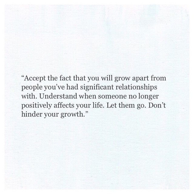 Growing Apart Quotes: Accept The Fact That You Will Grow Apart From People