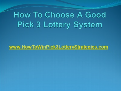 Slideshow - How To Choose A Good Pick 3 Lottery System
