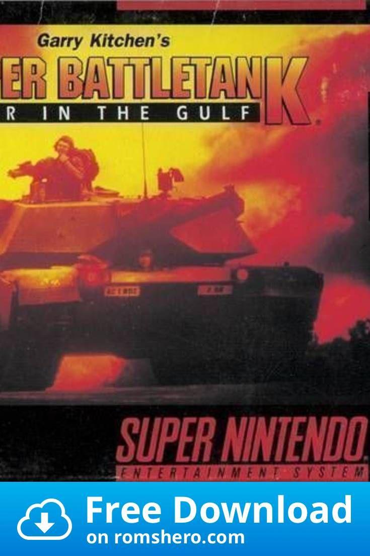 Download Super Battletank War In The Gulf V1 1 Super Nintendo Snes Rom Super Nintendo Nintendo Super