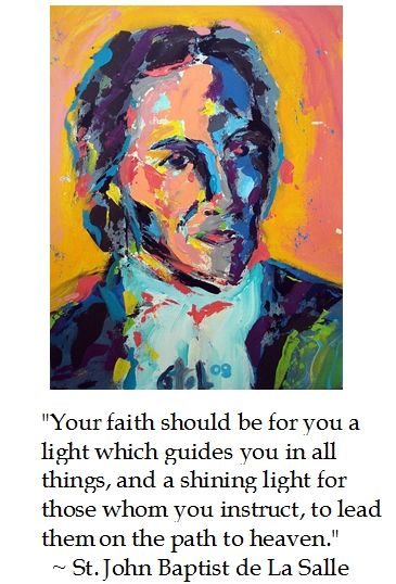 Bible Quotes About St John The Baptist: St. John Baptist De La Salle On Faith #quotes #catholic
