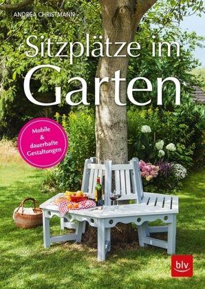 Sitzplätze im Garten Gestaltungsvielfalt spontane und dauerhafte