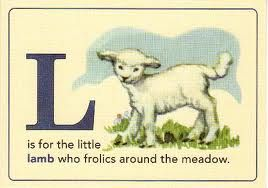 L is for the little lamb who frolics around the meadow.