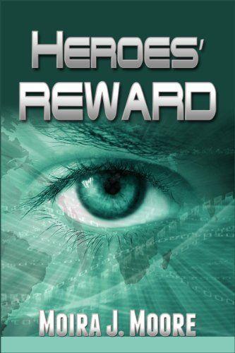 Heroes' Reward by Moira Moore, http://www.amazon.com/dp/B00BAVQD6S/ref=cm_sw_r_pi_dp_gt8svb165AA0Z