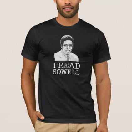#party - #I read Thomas Sowell libertarian T-Shirt