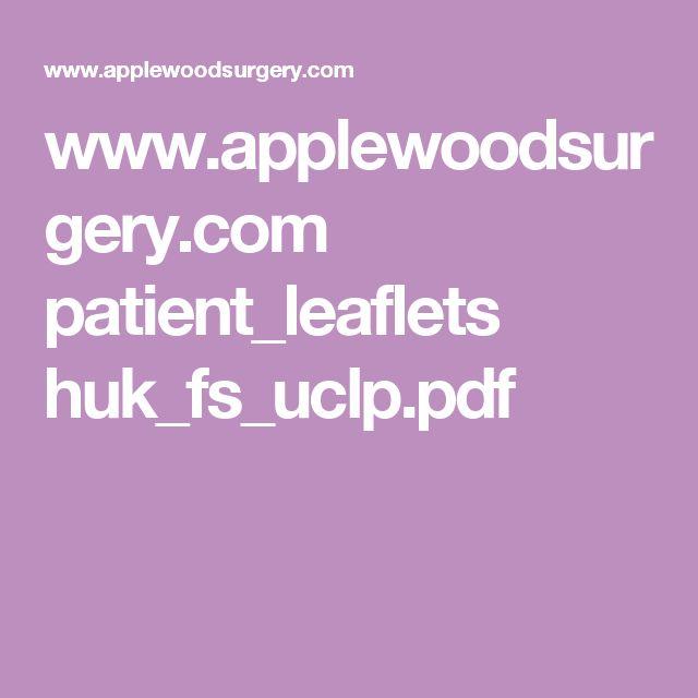 www.applewoodsurgery.com patient_leaflets huk_fs_uclp.pdf