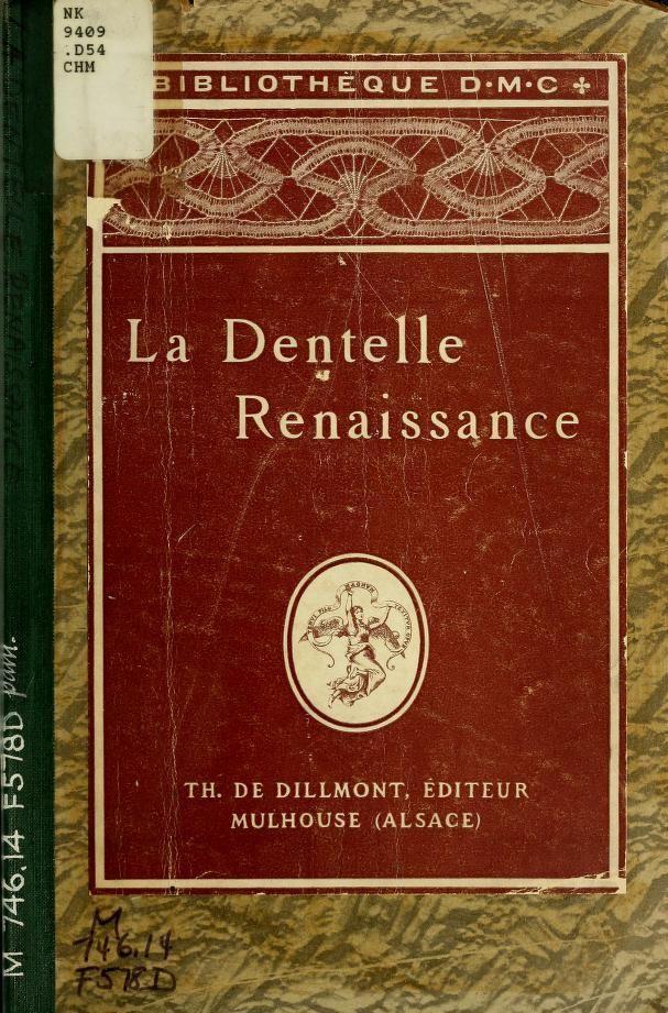 La dentelle renaissance - needle-made point lace. Entire vintage book. Just touch pages.