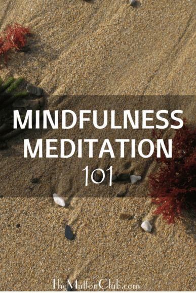 mindfullness meditation 101