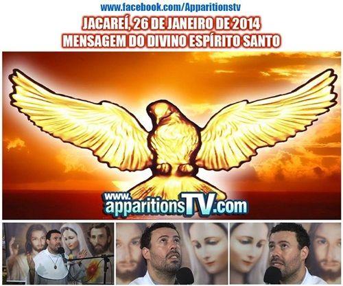 """VÍDEO - JACAREÍ, 26 DE JANEIRO DE 2014 - MENSAGEM DO DIVINO ESPIRITO SANTOCONTENDO:  SACRATÍSSIMO ROSÁRIO MEDITADO EXIBIÇÃO DO FILME """"LÁGRIMAS DE JESUS E MARIA, URGENTE E ULTIMO AVISO VOL. 3"""" APARIÇÃO E MENSAGEM DO DIVINO ESPIRITO SANTO PALESTRA DO VIDENTE MARCOS TADEU SOBRE A MENSAGEM DO ESPIRITO SANTO E SOBRE O INÍCIO DAS APARIÇÕES DE JACAREÍ  APPARITIONS.TV"""