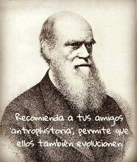 Recomienda a tus amigos 'antrophistoria', permite que ellos también evolucionen   ¡¡Comparte!!  www.antrophistoria.com