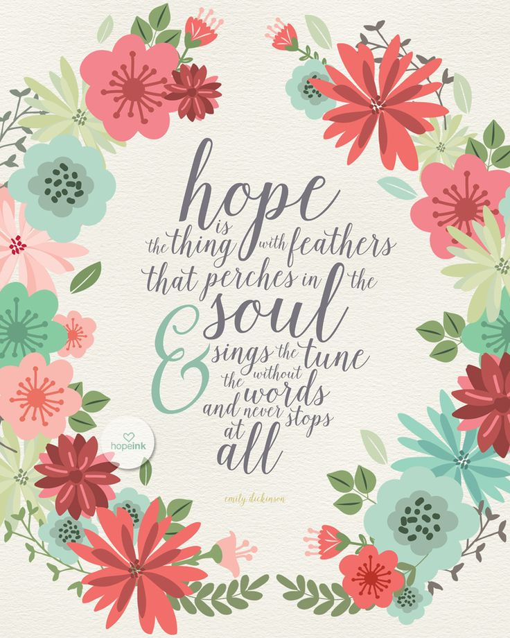 """Hope is the thing with feathers that perches in the soul & sings the tune without words and never stops at all."" Emily Dickinson Isn't that beautiful? I'm in love with this gorgeous quote image, and it's one of the bonuses I'm so excited about getting as part of my Ultimate Homemaking Bundle -- learn all about it HERE --> http://www.keeperofthehome.org/enter-to-win-the-imperfect-homemaking-pinterest-party-giveaways"