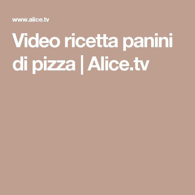 Video ricetta panini di pizza | Alice.tv