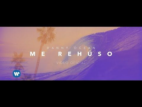 "Official Video ""Me Rehúso"" by Danny Ocean Available now on all digital platforms: https://DannyOcean.lnk.to/MeRehusoID Connect with Danny Ocean: https://twit..."