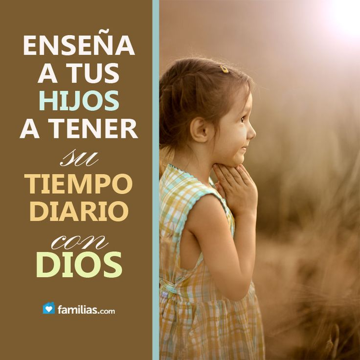 Enseña a tus hijos a tener tiempo a diario con Dios