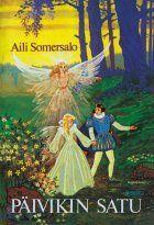 Aili Somersalo - Päivikin satu
