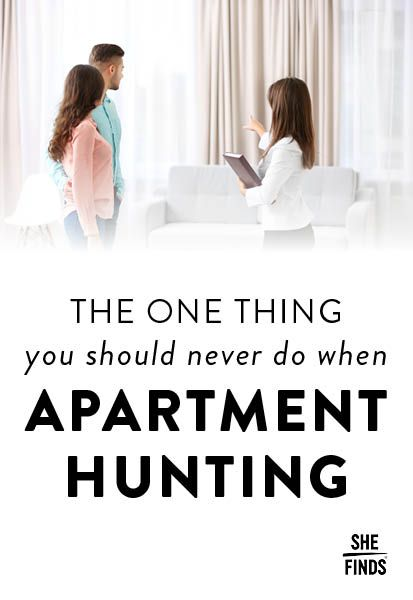 The One Thing You Should Never Do When Apartment Hunting