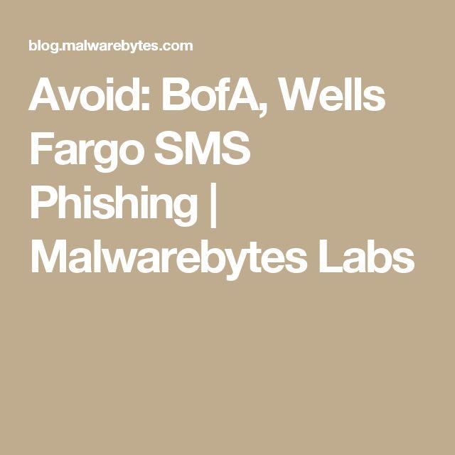 Avoid: BofA, Wells Fargo SMS Phishing | Malwarebytes Labs