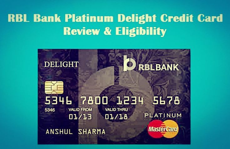 RBL Bank Platinum Delight Credit Card Review & Eligibility