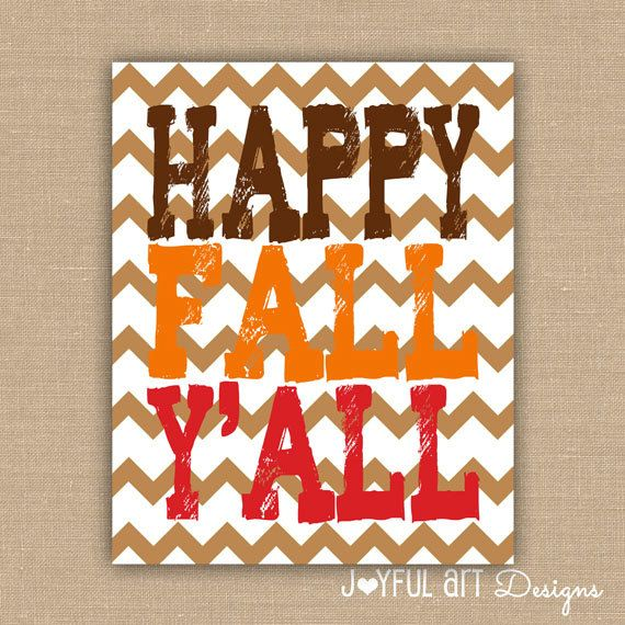 Happy Fall Y'all PRINTABLE.  Customized Fall Decor. Chevron or White Background. Home Decor Wall Art. Fall Seasonal Sign. 8x10 DIGITAL file.