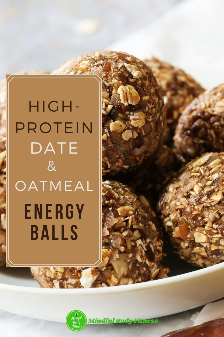 High Protein Date Oatmeal Energy Balls Mindful Body Fitness Recipe In 2020 Protein Balls Recipes Vegan Energy Balls Protein Balls Healthy