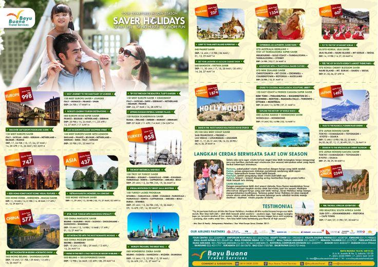 #SaverHolidays2014. Experience your best holidays at Low Season Period with Bayu Buana #SaverHolidays Tour Series   Call on +622123509925   e: cs@bayubuanatravel.com