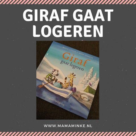 Er is een nieuw prentenboek verschenen. Giraf gaat logeren. Waar gaat het boek over en wat vinden mijn gastblogger en haar zoontje ervan?
