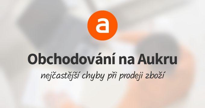 5 nejčastějších chyb, které dělají prodejci na Aukru: http://www.jirimares.com/nejcastejsi-chyby-ktere-delaji-prodejci-na-aukru/?utm_medium=social&utm_source=pinterest&utm_campaign=blog-aukro-nejcastejsi-chyby #aukro