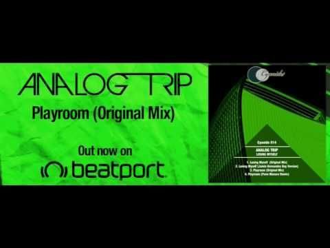Analog Trip - Playroom (Original Mix) ▲ Deep House