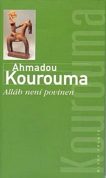 Ahmadou Kourouma: Alláh není povinen