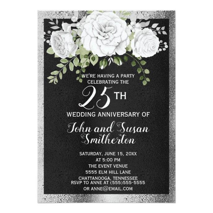 Black Silver White Floral 25th Wedding Anniversary Invitation Zazzle Com 25th Wedding Anniversary Invitations Wedding Anniversary Invitations Anniversary Invitations