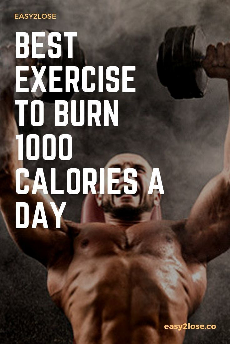 7 Best Exercise to Burn 1000 Calories a day At Home | Burn ...