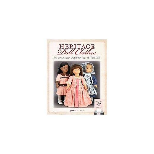 <div><p>Create historically adorable doll clothes!</p><p>Celebrate America's signature fashions--on a smaller scale! For the first time in one book, you'll find 20 historical outfits for your 18-inch doll, all based on popular looks from decades past. Dress your doll for a Colonial ball in an elegant gown complete with lace ruffles, ribbon trim and a hoop skirt. Or take your doll on an Edwardian picnic in .. Target.com
