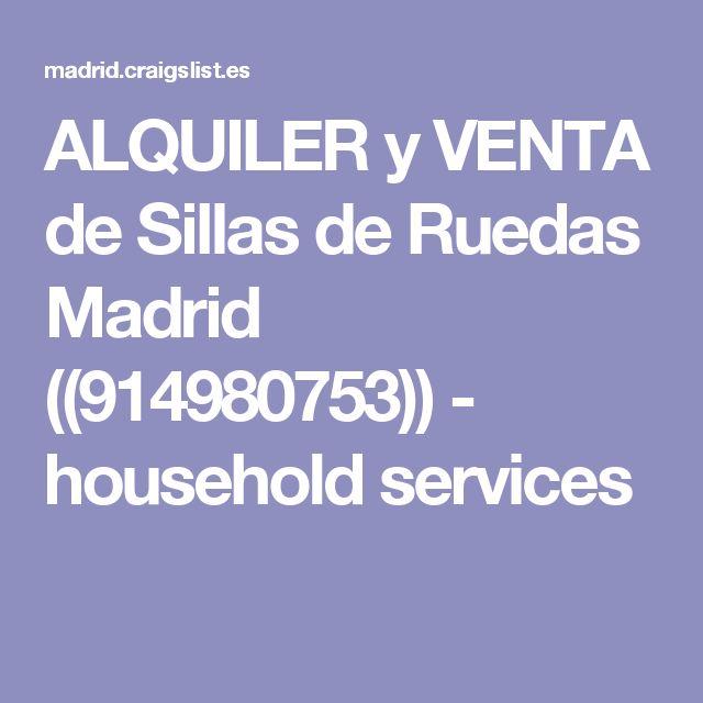 ALQUILER y VENTA de Sillas de Ruedas Madrid ((914980753)) - household services
