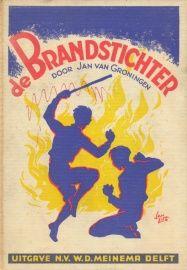 Groningen, Jan van-De Brandstichter