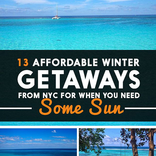 13 Winter Getaways From NYC For When You Need Some Sun