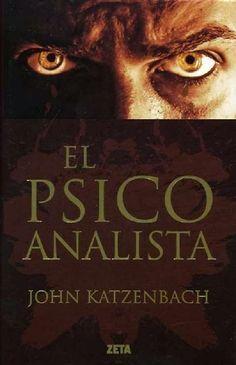 """Cada pagina una nueva Aventura: Descargar """" El psicoanalista"""" John Katzenbach - PDF Gratis"""